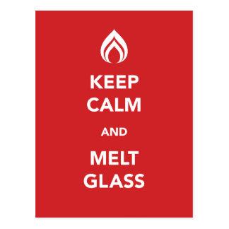 Keep Calm and Melt Glass Postcard