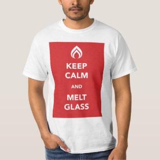 Keep Calm and Melt Glass T-Shirt