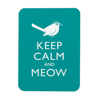 Keep Calm and Meow Magnet