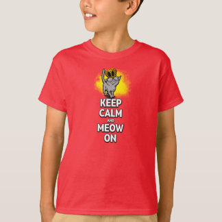 Keep Calm And Meow On! for Kids T-Shirt
