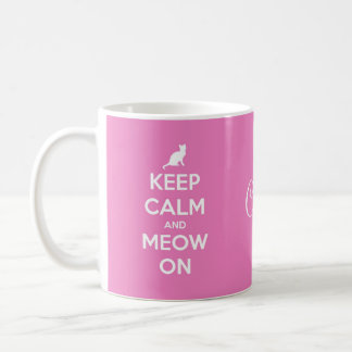 Keep Calm and Meow On Pink Coffee Mug