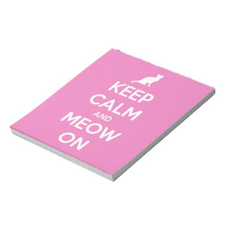 Keep Calm and Meow On Pink Notepad