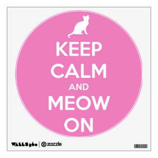 """""""Keep Calm and Meow On Pink"""" Wall Sticker"""