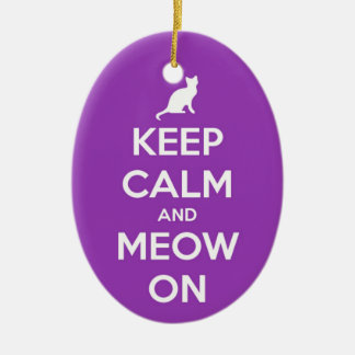 Keep Calm and Meow On Purple Ceramic Ornament