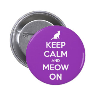 Keep Calm and Meow On Purple Pinback Button