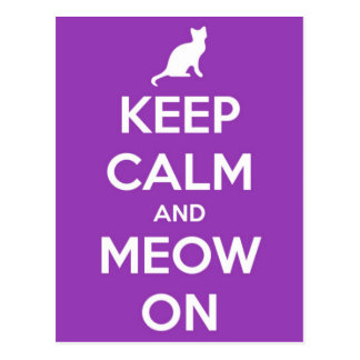 Keep Calm and Meow On Purple Postcard