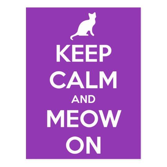 Keep Calm and Meow On Purple Postcard