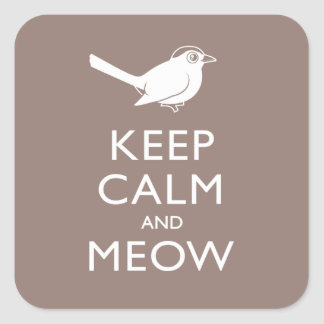 Keep Calm and Meow Square Sticker