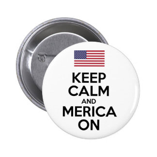 Keep Calm And Merica On Button