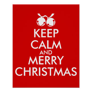 Keep Calm and Merry Christmas Customizable Bells Poster