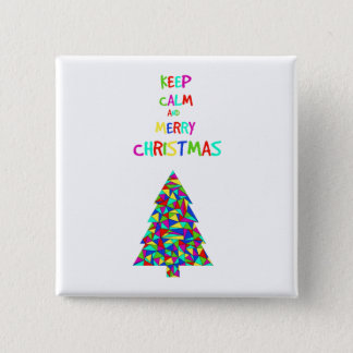 Keep calm and merry Christmas! Pinback Button