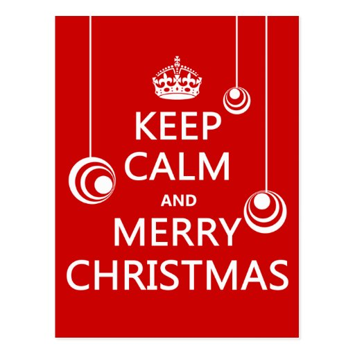 Keep Calm and Merry Christmas Post Card