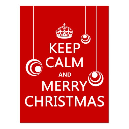 Keep Calm and Merry Christmas Post Cards