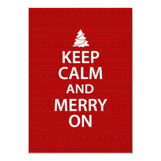 Keep Calm and Merry On 5x7 Paper Invitation Card