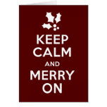 Keep Calm and Merry On Note Card