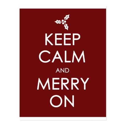 KEEP CALM AND MERRY ON POSTCARDS