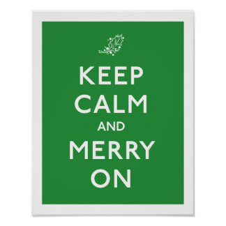 Keep Calm and Merry On Posters