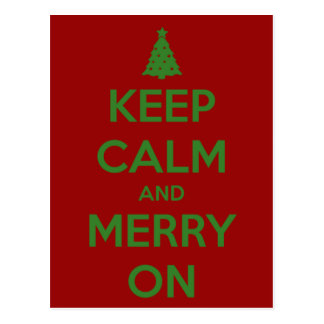Keep Calm and Merry On Red and Green Postcard