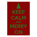 Keep Calm and Merry On Red and Green Poster