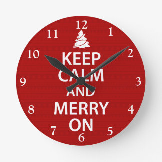Keep Calm and Merry On Round Clocks