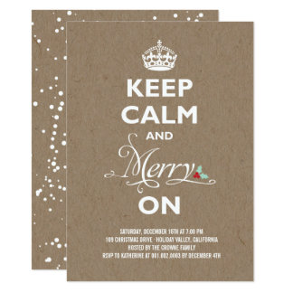 Keep Calm and Merry On Rustic Holiday Party Invite