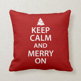 Keep Calm and Merry On Throw Pillow