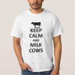 Keep calm and milk cows tshirts