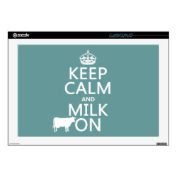 17' Laptop Skin for Mac & PC with Keep Calm and Milk On design