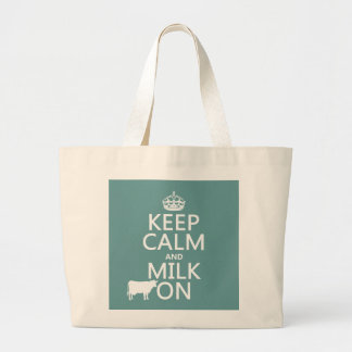 Keep Calm and Milk On (cows) (in all colors) Jumbo Tote Bag