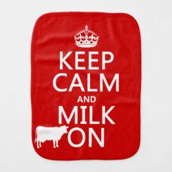 Burp Cloth with Keep Calm and Milk On design