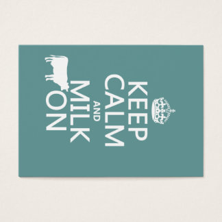 Keep Calm and Milk On (cows) (in all colors) Business Card