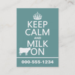 with Keep Calm and Milk On design