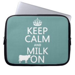 Neoprene Laptop Sleeve 10 inch with Keep Calm and Milk On design