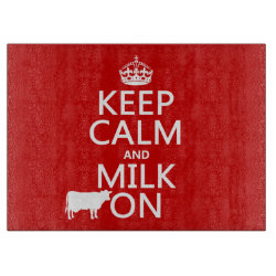 Decorative Glass Cutting Board 15'x11' with Keep Calm and Milk On design
