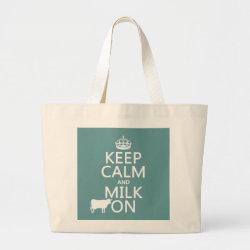 Jumbo Tote Bag with Keep Calm and Milk On design
