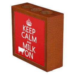 Desk Organizer with Keep Calm and Milk On design