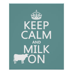 Matte Poster with Keep Calm and Milk On design