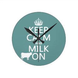 Medium Round Wall Clock with Keep Calm and Milk On design