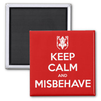 Keep Calm and Misbehave 2 Inch Square Magnet