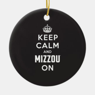 Keep Calm and Mizzou on Ceramic Ornament