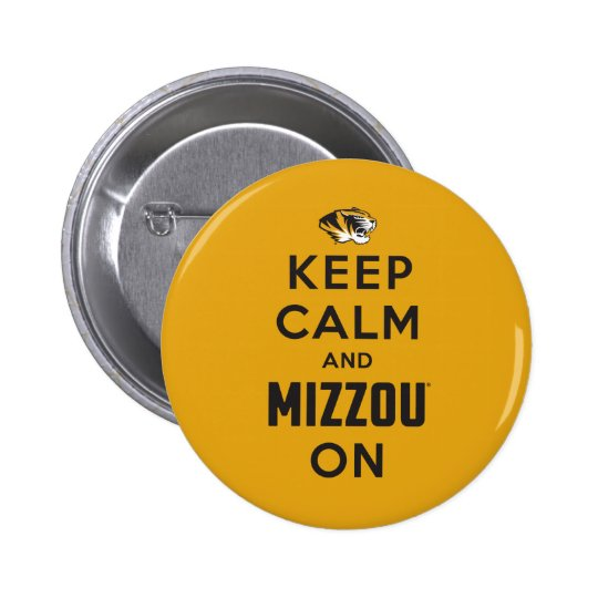 Keep Calm and Mizzou on Pinback Button