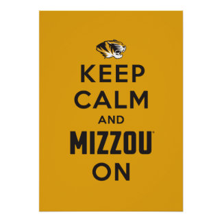 Keep Calm and Mizzou on Poster