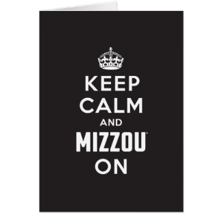 Keep Calm and Mizzou on - White Stationery Note Card