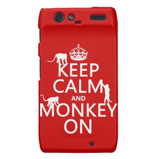 Keep Calm and Monkey On - all colours Droid RAZR Cases