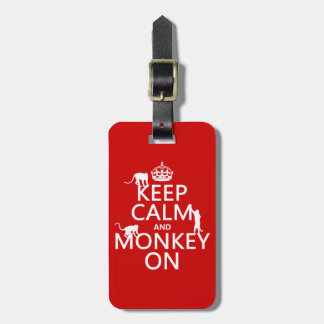 Keep Calm and Monkey On - all colours Tag For Bags