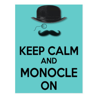 Keep Calm and Monocle On Black Mustache Derby Hat Postcard