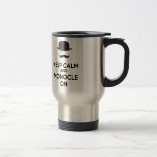 Keep Calm and Monocle On Black Mustache Derby Hat Travel Mug