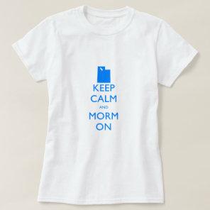 Keep Calm and Mormon T-Shirt