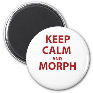 Keep Calm and Morph Magnet