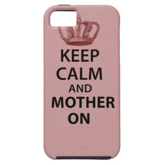 Keep Calm and Mother on iPhone SE/5/5s Case